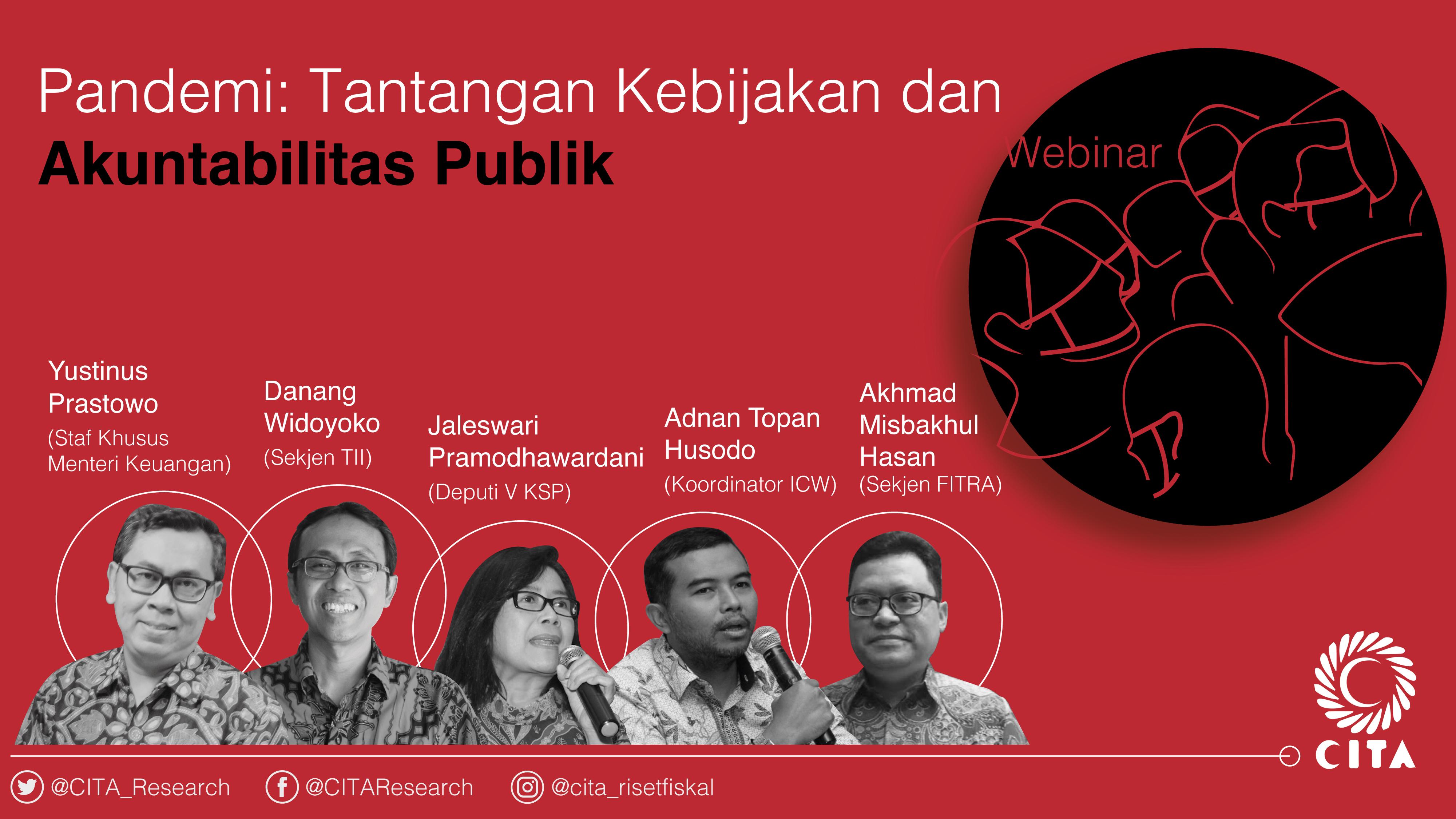 """Web-Seminar """"Pandemi : Tantangan Kebijakan dan Akuntabilitas Publik"""""""